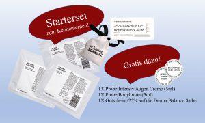 Starterset zum Kennenlernen mit 3Tuchmasken(Hyaluron, Klärender, Anti Aging Vliesmaske) 2 Produktproben sowie ein Gutschein für -25% auf die Derma Balance Salbe